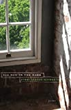 Schwartz, Lynne Sharon: See You in the Dark: Poems (Curbstone Poetry)