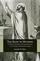 The Body in Mystery: The Political Theology…
