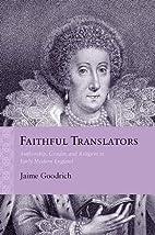 Faithful Translators: Authorship, Gender,…