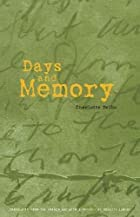Days and Memory by Charlotte Delbo
