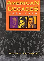 American Decades: 1920-1929 by Judith S.…
