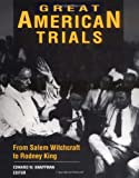 Knappman, Edward W.: Great American Trials