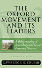 The Oxford Movement and Its Leaders by…