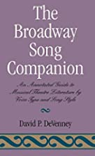 The Broadway Song Companion by David P.…