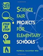Science Fair Projects for Elementary Schools…