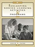 Payne, David A.: Evaluating Service-Learning Activities and Programs