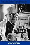 Behlmer, Rudy: Henry Hathaway