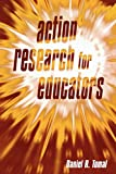 Tomal, Daniel R.: Action Research for Educators