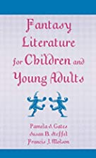 Fantasy Literature for Children and Young…