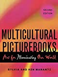 Marantz, Sylvia S.: Multicultural Picturebooks: Art for Illuminating our World