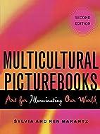 Multicultural picturebooks : art for…