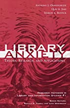 Library Anxiety: Theory, Research, and…