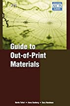 Guide to Out-of-Print Materials…