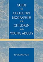 Guide to collective biographies for children…