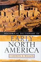 Historical Dictionary of Early North America…