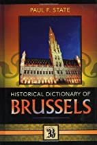 Historical Dictionary of Brussels by Paul F.…