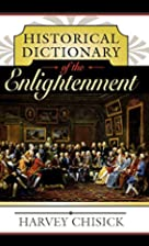Historical Dictionary of the Enlightenment…