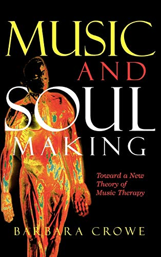 music-and-soulmaking-toward-a-new-theory-of-music-therapy