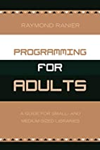 Programming for Adults: A Guide for Small-…