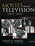 Marill, Alvin H.: Movies Made for Television 1964-2004