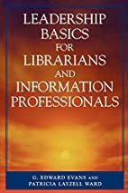 Leadership Basics for Librarians and…