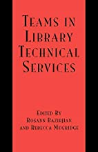 Teams in Library Technical Services by…