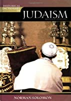 Historical Dictionary of Judaism (Historical…