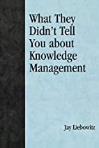 What They Didn't Tell You About Knowledge…