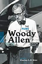 The Films of Woody Allen: Critical Essays by…