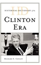 Historical Dictionary of the Clinton Era by…