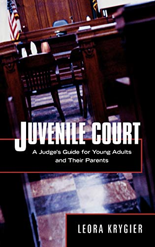 juvenile-court-a-judges-guide-for-young-adults-and-their-parents