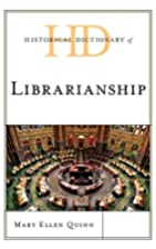 Historical Dictionary of Librarianship…