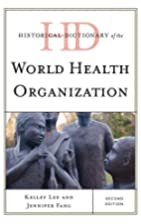 Historical Dictionary of the World Health…