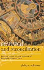 Revival and Reconciliation: Sacred Music in…