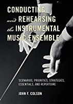 Conducting and Rehearsing the Instrumental…