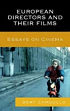 European Directors and Their Films: Essays…