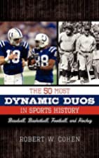 The 50 most dynamic duos in sports history :…