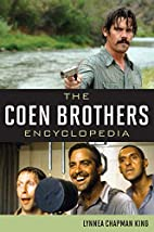 The Coen Brothers Encyclopedia by Lynnea…