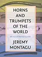 Horns and Trumpets of the World: An…