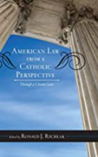 American law from a Catholic perspective :…