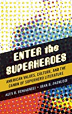 Enter the Superheroes: American Values,…