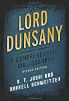 Lord Dunsany: A Comprehensive Bibliography…