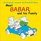 de Brunhoff, Laurent: Meet Babar and His Family