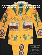 How the West Was Worn: A History of Western…
