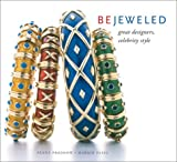 Proddow, Penny: Bejeweled : Great Designers, Celebrity Style