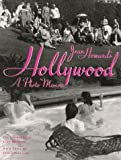 Howard, Jean: Jean Howard&#39;s Hollywood: A Photo Memoir