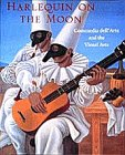Lawner, Lynne: Harlequin on the Moon: Commedia Dell'Arte and the Visual Arts