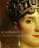 Delorme, Eleanor P.: Josephine: Napoleon's Incomparable Empress
