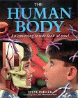 The Human Body: An Amazing Inside Look at…