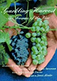 Davies, Jamie: Sparkling Harvest: The Seasons of the Vine